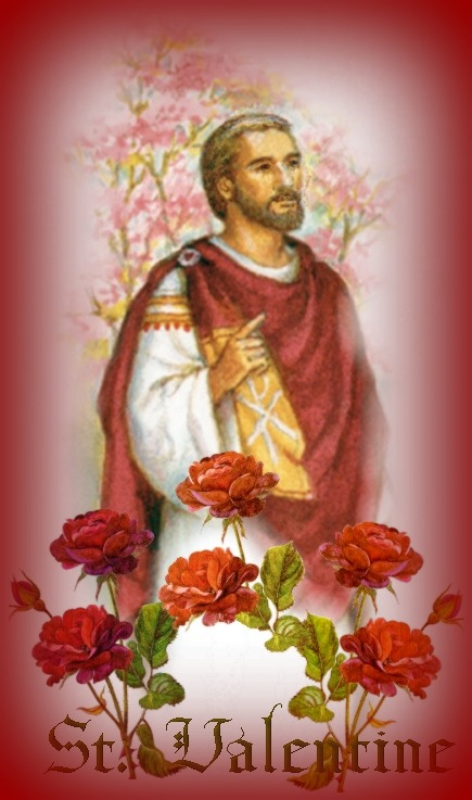 Saint Valentine | Patron Saint of Lovers - February 14th